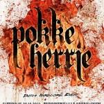 WWW.HARDCORE-MERCHANDISE.DE verlost Freikarten fuer Pokke Herrie am 20.10. In Oberhausen.