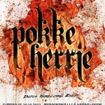 20.10.12 Pokke Herrie – Abendkasse Verfuegbar // Doorsale Possible