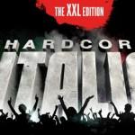 Hardcore Italia Abendkassen & Baendchen Info: