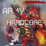 Army of Hardcore Promomix by Omira !