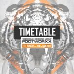 Footworxx 2017 – The Timetable