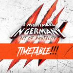 A Nightmare In Germany – 11.11.17 – Timetable
