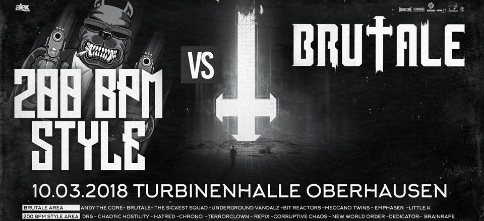 200 BPM STYLE vs. Brutale – 10.03.2018