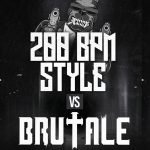 200 BPM STYLE vs. Brutale – The Trailer