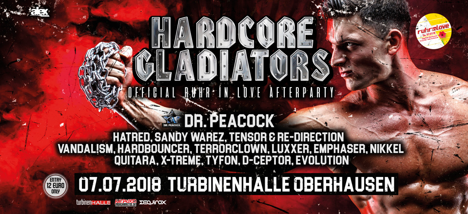 Hardcore Gladiators – 07.07.18 – Turbinenhalle – Ruhr in Love Afterparty