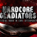07.07.18 Hardcore Gladiators – Turbinenhalle – Abendkasse